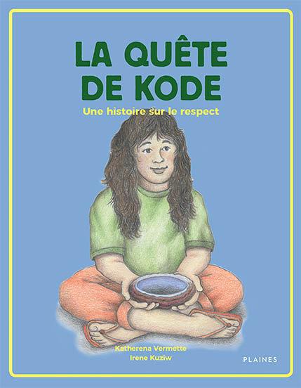La quête de Kode : Une histoire sur le respect