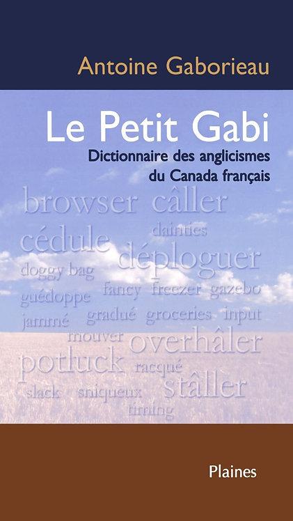 Le Petit Gabi : dictionnaire des anglicismes au Canada français
