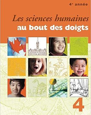 Les sciences humaines au bout des doigts, 4e année