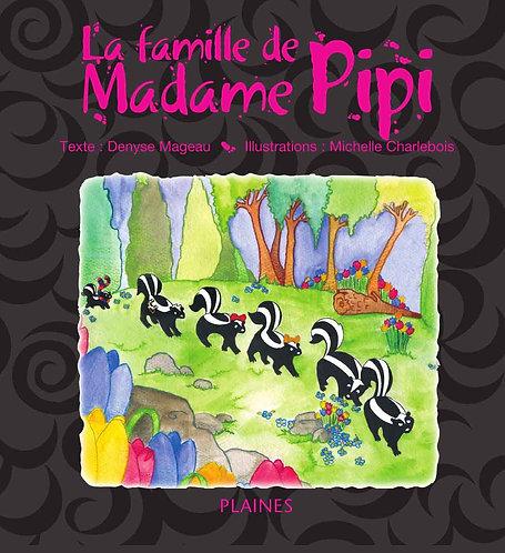 La famille de Madame Pipi