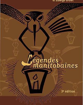 Guide pédagogique : Légendes manitobaines