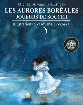 Les Aurores boréales : joueurs de soccer