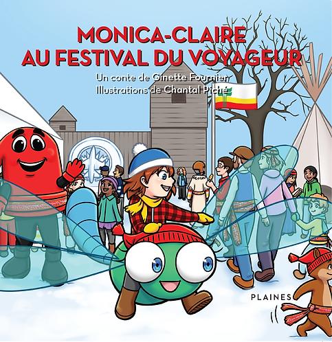 Guide pédagogique : Monica-Claire au Festival du voyageur