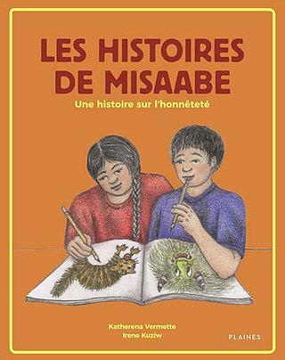 Les histoires de Misaabe : une histoire sur l'honnêteté