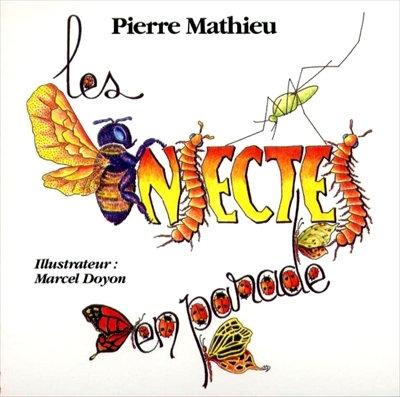 Les insectes en parade