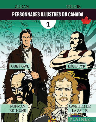 Personnages illustres du Canada, vol. 1