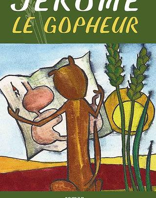 Jérôme le gopheur