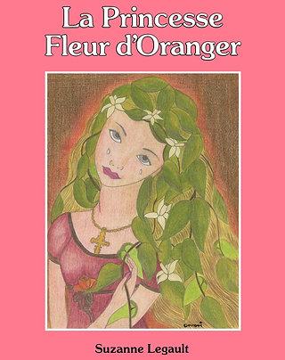 La Princesse Fleur d'Oranger