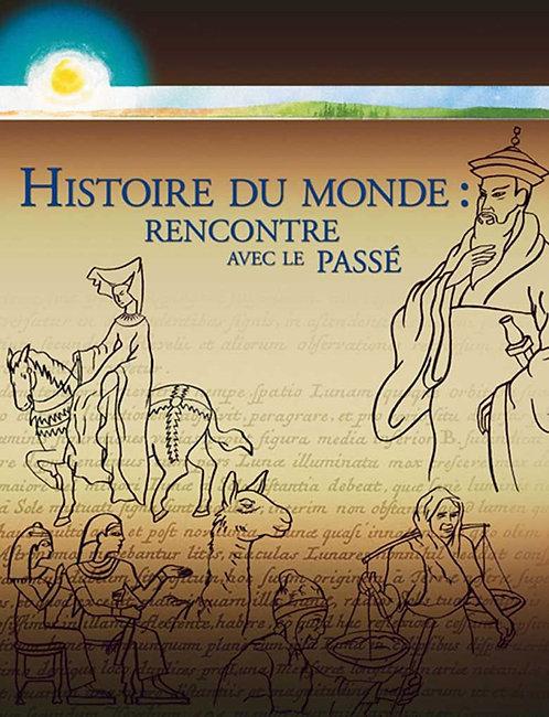 Histoire du monde : rencontre avec le passé