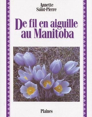 De fil en aiguille au Manitoba