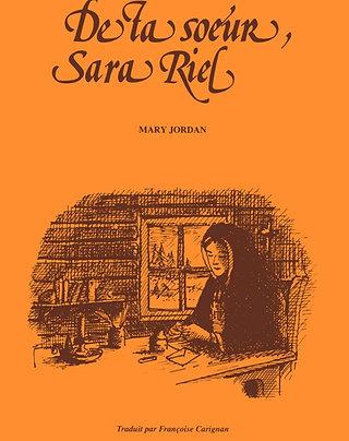 De ta soeur, Sara Riel