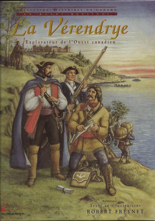 La Vérendrye, explorateur de l'Ouest canadien
