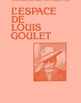 L'espace de Louis Goulet