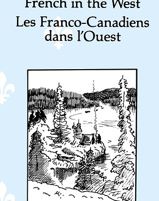 Les Franco-Canadiens dans l'Ouest