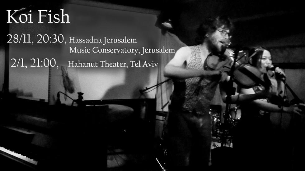 2/1, Koi Fish concert in Hahanut Theater
