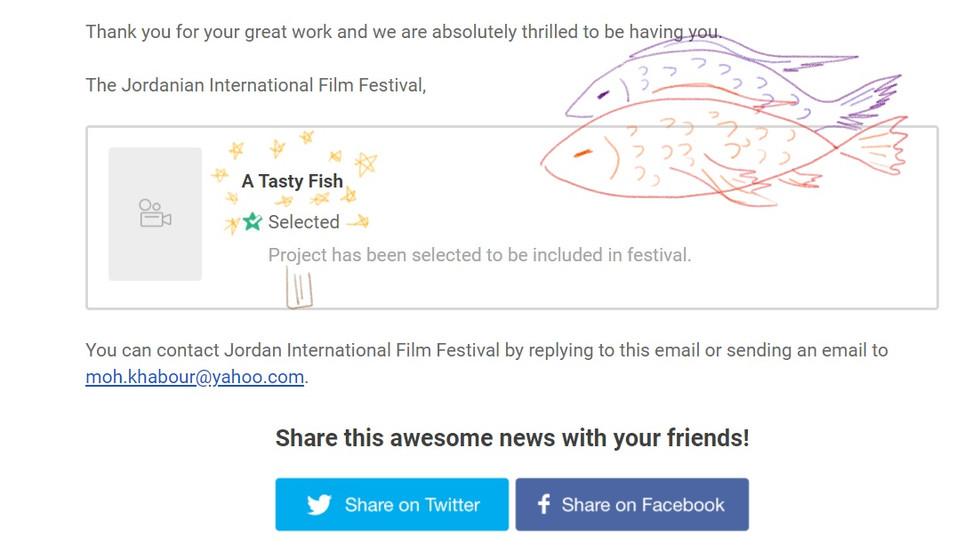 """A Tasty Fish"" has been selected by @Jordanian International Short Film Festival!!"