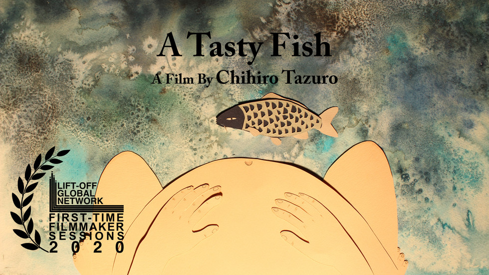 """A Tasty Fish"" by Chihiro Tazuro - Artist has been selected to the film festival, First-Ti"