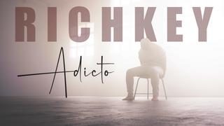 RichKey - Adicto