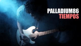 Palladium86 - Tiempos