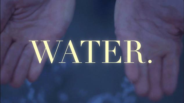 WATER. - Short documentary.