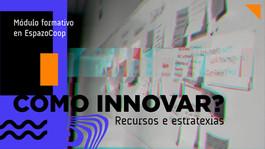 Como innovar? en EspazoCoop