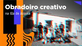 Obradoiro creativo na Illa de Arousa