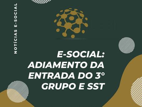 eSocial: Adiamento da Entrada do 3º Grupo e SST