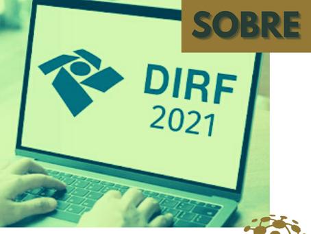 Prazos e regras da DIRF 2021 são divulgados