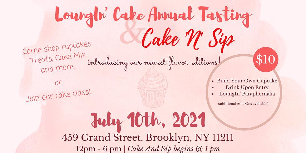 LoungIn' Cake Annual Tasting & Cake N Sip