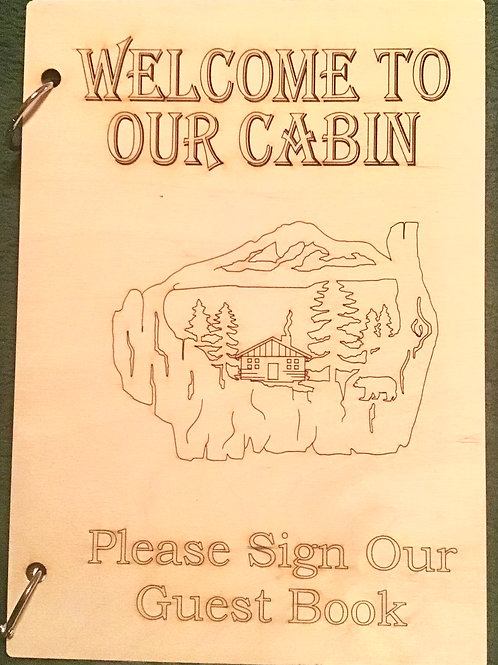 "Welcome To Our Cabin"" Cabin"" Guest Book"