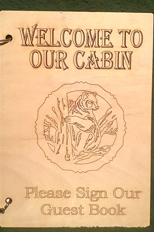 Welcome To Our Cabin  Circle Bear Guest Book