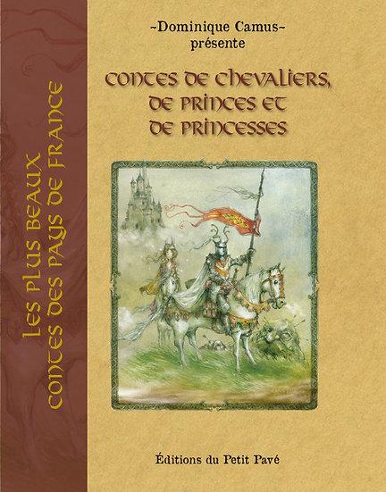 Contes de Chevaliers, de Princes et de Princesses