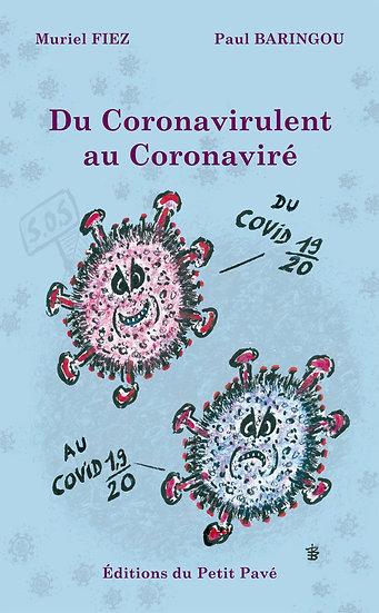 Du Coronavirulent au Coronaviré
