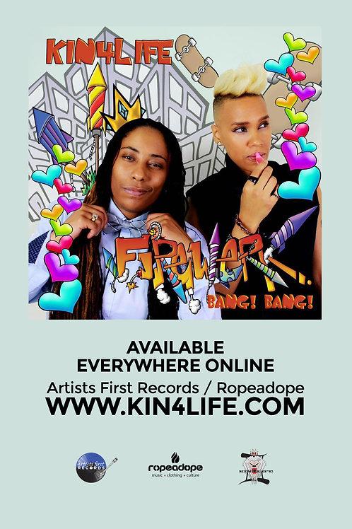 Official KIN4LIFE Firewerk Poster 11X17