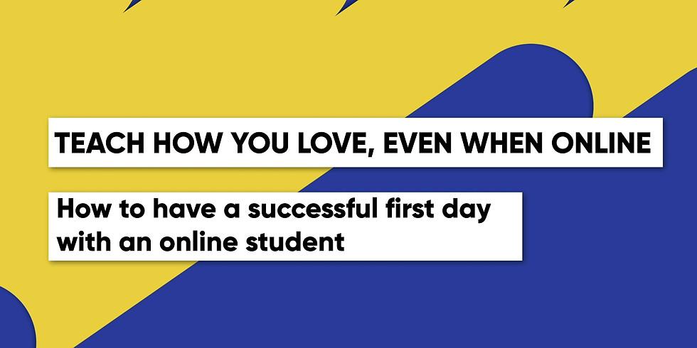 9:00-10:00am  Beginner class-Teach how you love online (1)