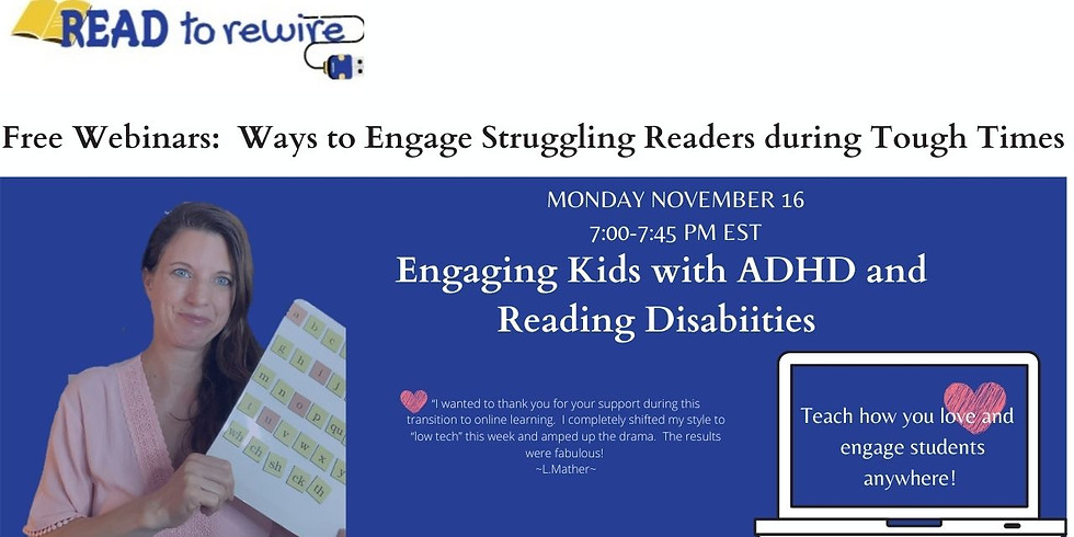 Engaging kids with ADHD and Reading Disabilities