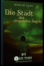 Taschenbuch Fantasyroman Tad Time#1: Die Stadt des singenen Segels