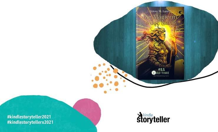 Kindle Storyteller 2021 mit Fantasyroman Tad Time #11 »Die Magierin & der Narr«