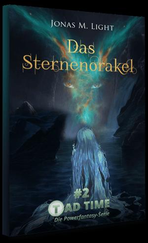 Taschenbuch Cover Fantasyroman Tad Time #2: Das Sternenorakel