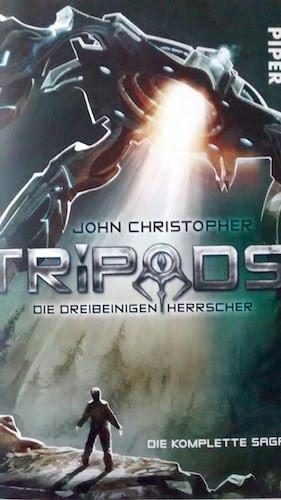 Tripods: Die dreibeinigen Herrscher von John Christopher