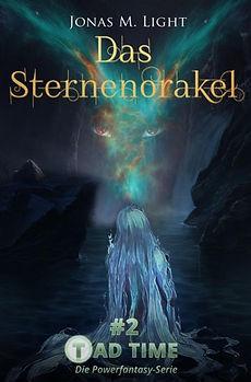 Fantasyroman Tad Time #2: Das Sternenorakel. Die Lichtfee Fay betritt den Orakelsee.