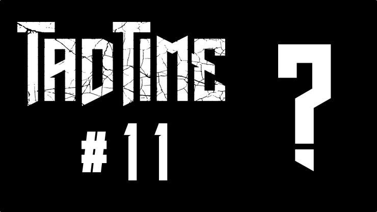 Wann kommt der Fantasyroman Tad Time Episode #11