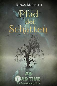 Fantasyroman Tad Time #4: Pfad der Schatten. Knorriger Baum im Nebel wartet auf den ahnungslosen Krieger.