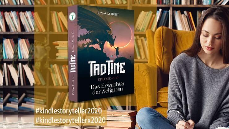 Fantasyroman Tad Time beim Kindle Storyteller 2020 Wettbewerb