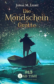 Cover Fantasyserie Tad Time Teil 13: Die Mondscheingrotte