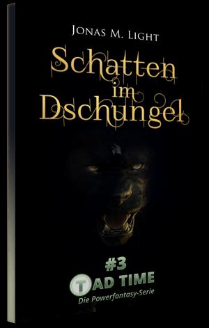 Taschenbuch Fantasyroman Tad Time#3: Schatten im Dschungel