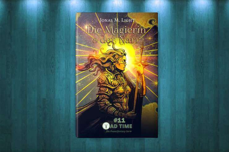 Cover Fantasyroman Tad Time #11: Die Magierin & der Narr