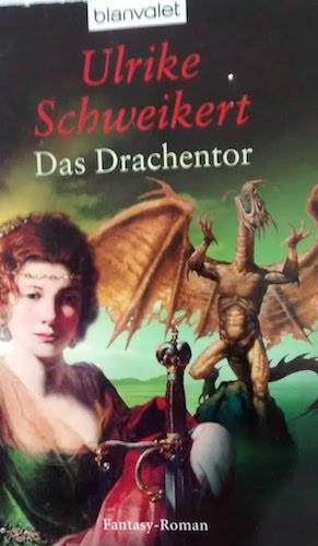 Das Drachentor von Ulrike Schweikert