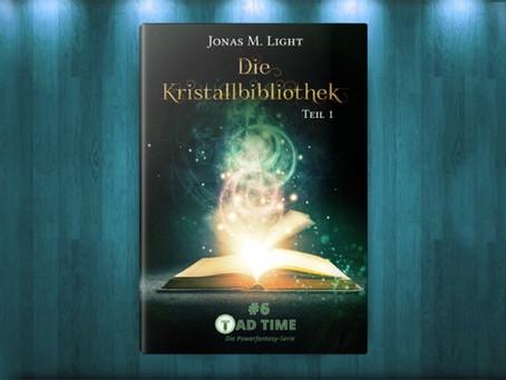 Tad Time #6 »Die Kristallbibliothek« jetzt vorbestellbar!