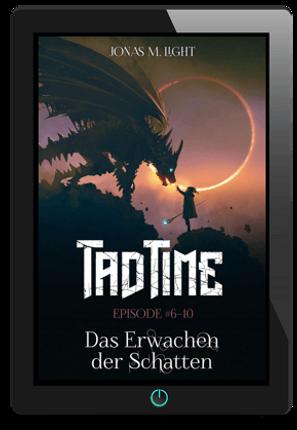E-Book Cover Fantasyroman Tad Time »Das Erwachen der Schatten«
